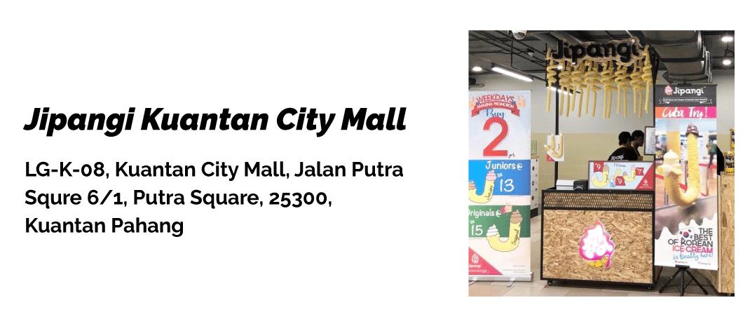 jipangi_kuantan_city_mall_pahang