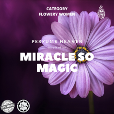 INSPIRED BY MIRACLE SO MAGIC BY PERFUME HEAVEN