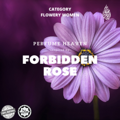 INSPIRED BY FORBIDDEN ROSE BY PERFUME HEAVEN